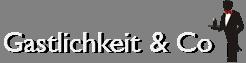 Gastlichkeit & Co